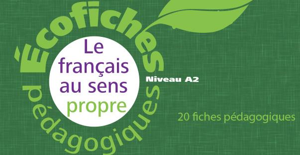 Écofiches : le français au sens propre