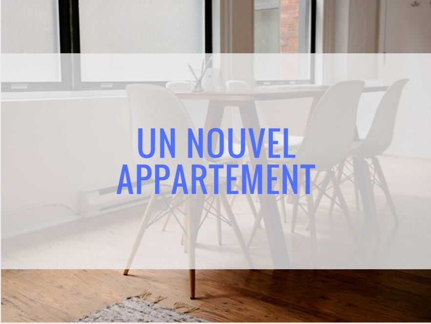 Un nouvel appartement (A2)